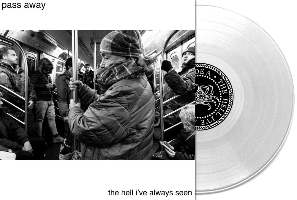 Image of Pass Away - The Hell I've Always Seen LP