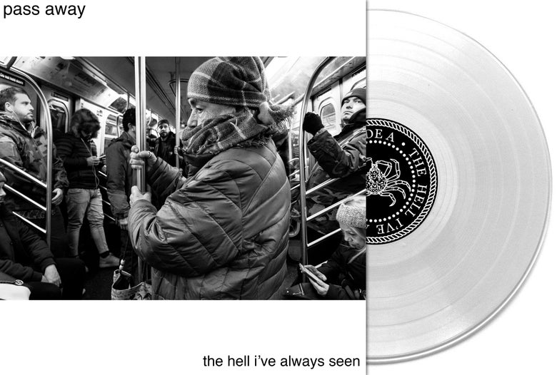 Image of Pass Away - The Hell I've Always Seen LP ( Pre Order)