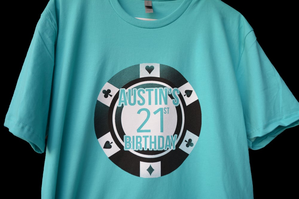 Image Of Austins 21st Birthday Shirts