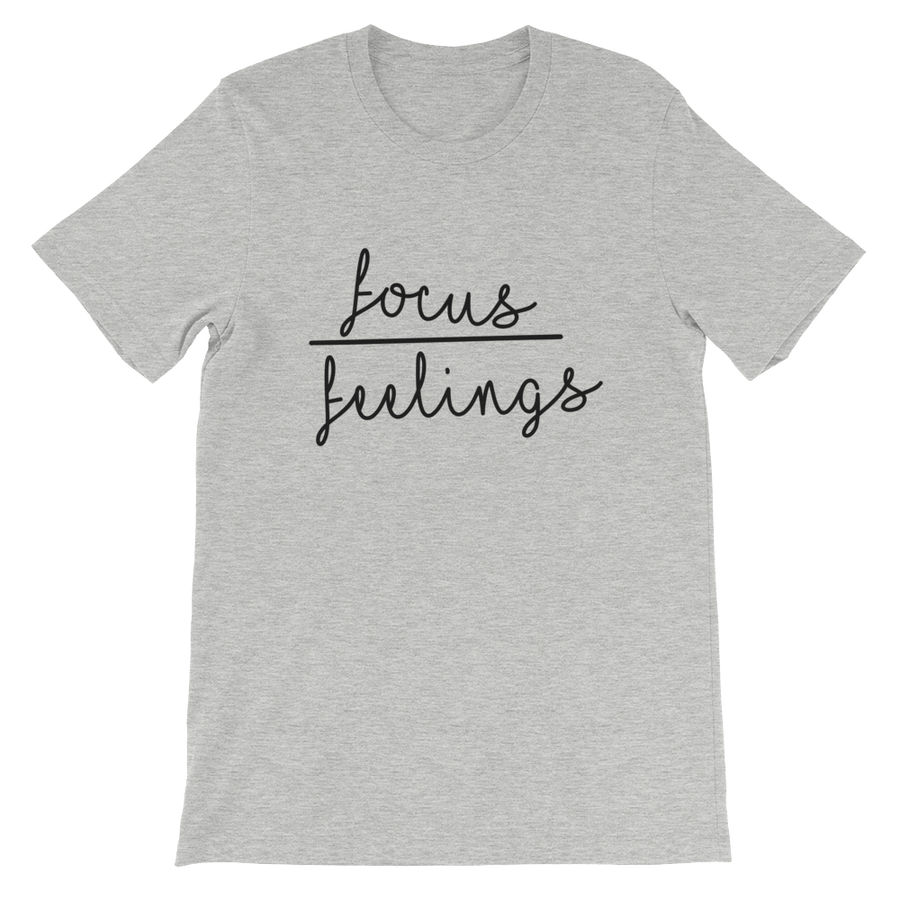 Image of Focus Over Feelings Unisex Short Sleeve