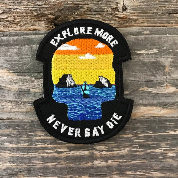 Image of Explore More - Never Say Die Patch