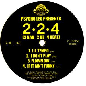 Image of PSYCHO LES PRESENTS: 2*2*4 (2 Bad 2 Be 4 Real) (Black Vinyl)