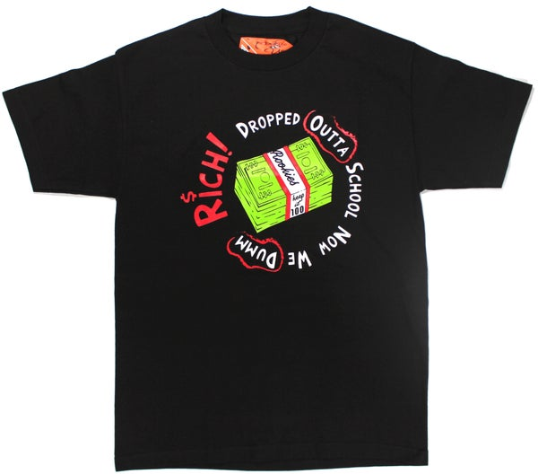 Image of Dumm Rich Tee