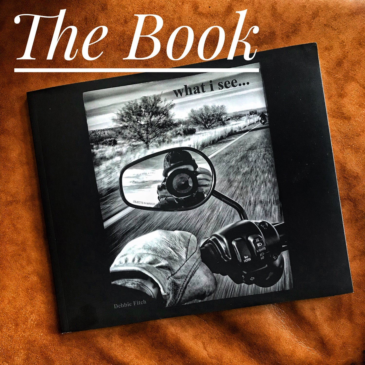 "Image of ""What I See...On the Road"" The Book"