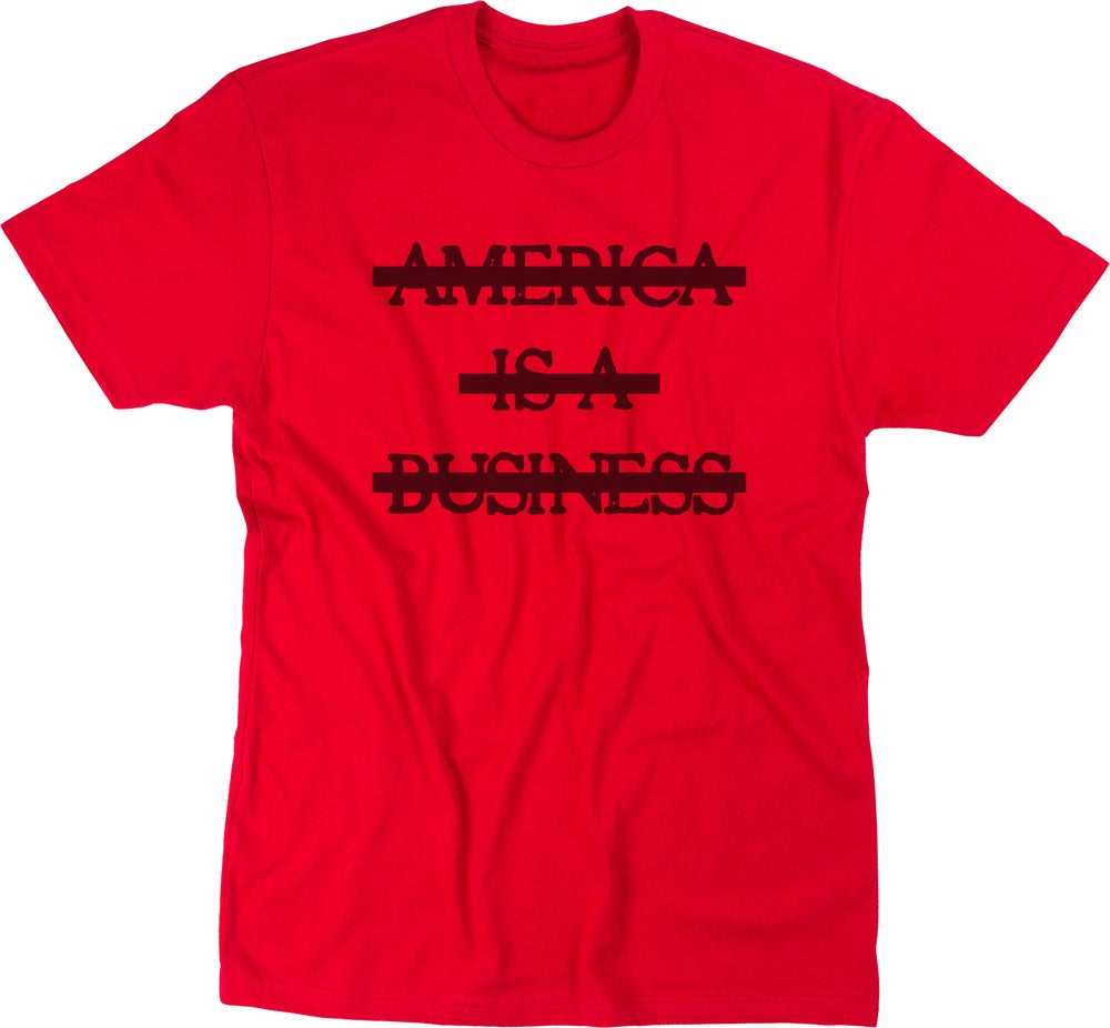 Image of America is a business (Red)