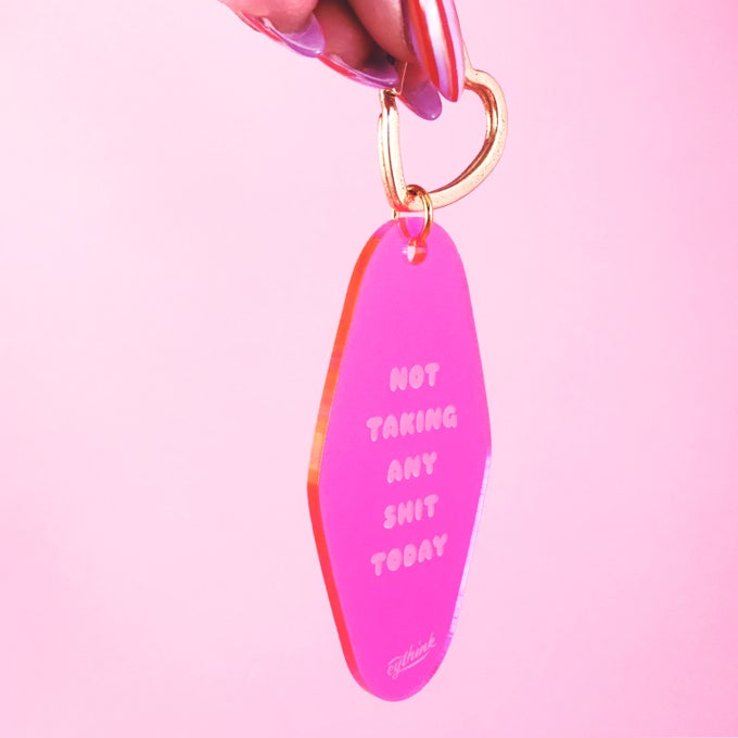 Image of Not Today keytag