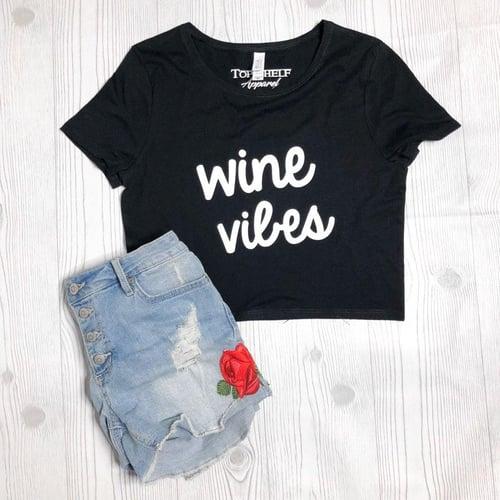 Image of Wine Vibes crop tee