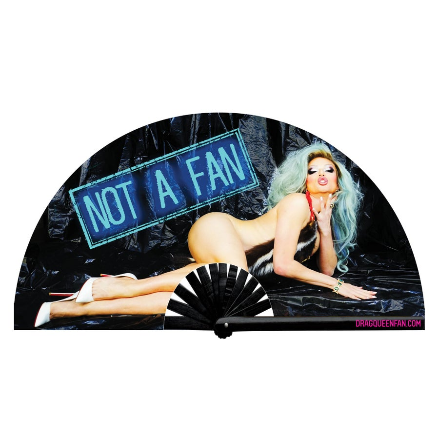 Image of Willam's NOT A FAN FAN
