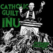 Image of Catholic Guilt & INU split LP (Symphony of Destruction)