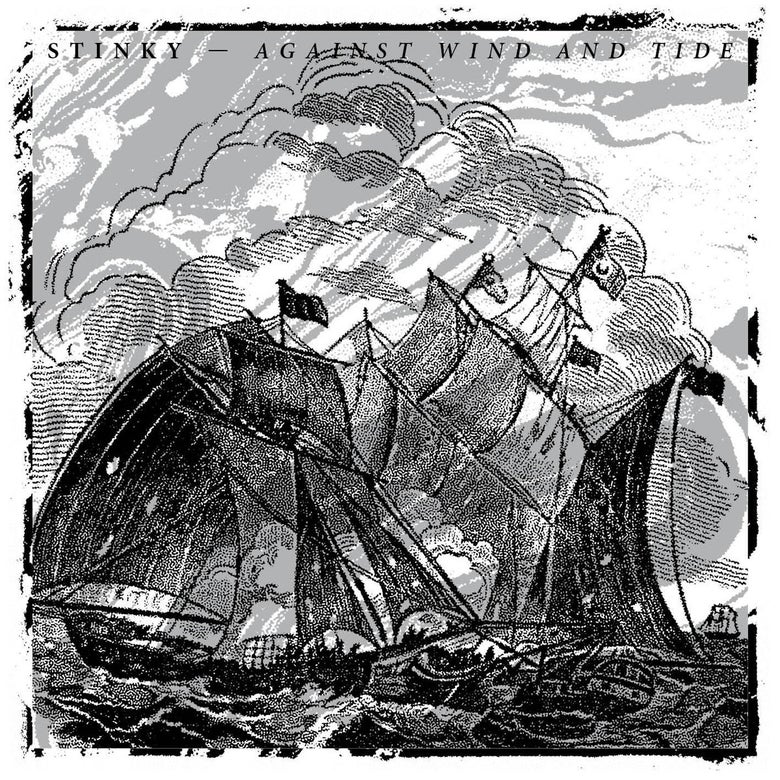 Image of Stinky - Against Wind And Tide CD