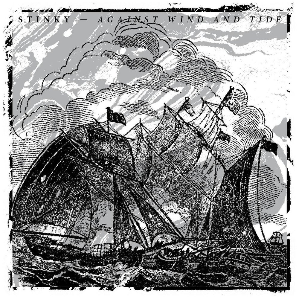 Image of Stinky - Against Wind And Tide LP