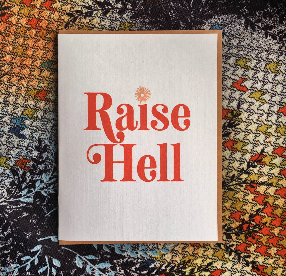 Image of Raise Hell- Card