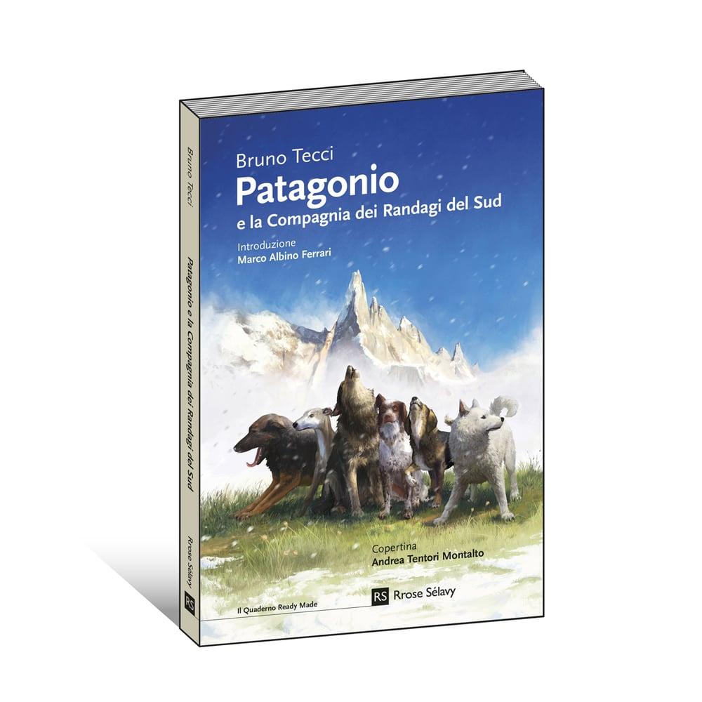 Image of Patagonio e la Compagnia dei Randagi del Sud