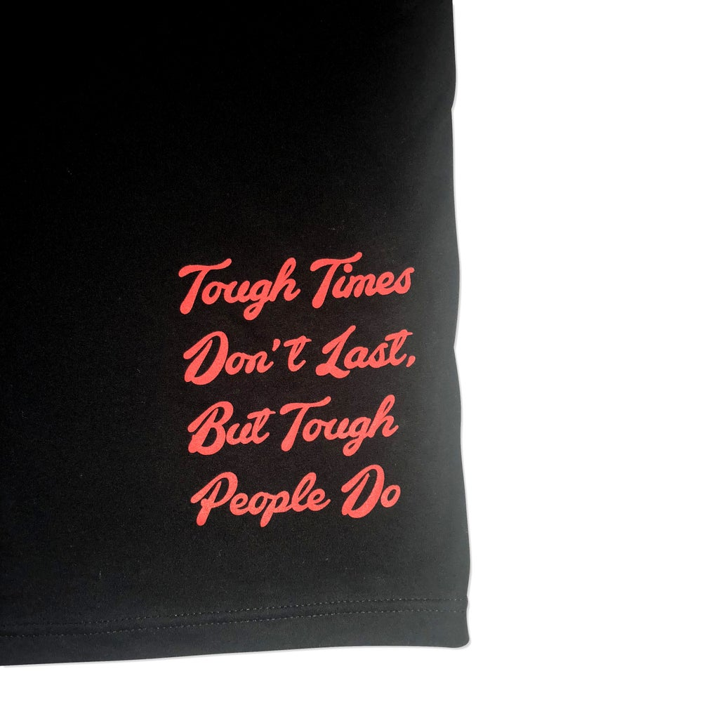 Image of Tough Times Don't Last T Shirt