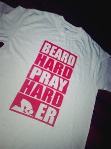 Image of BEARD HARD PRAY HARDER WHITE TEE RED PRINT