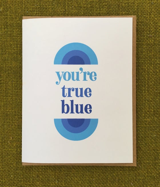 Image of You're True Blue - Card