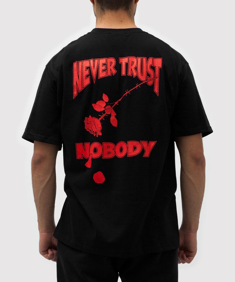 Image of NEVER TRUST NOBODY