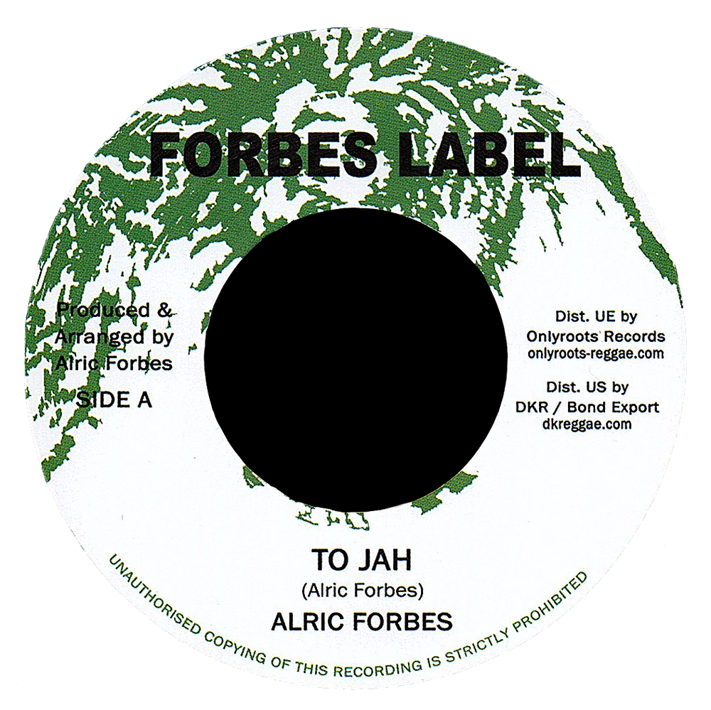 "Image of Alric Forbes - To Jah 7"" (Forbes Label)"