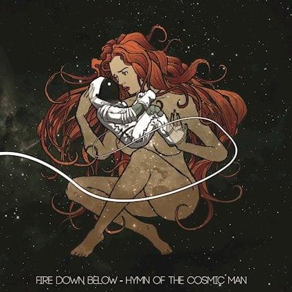 Image of Fire Down Below - Hymn of the Cosmic Man CD