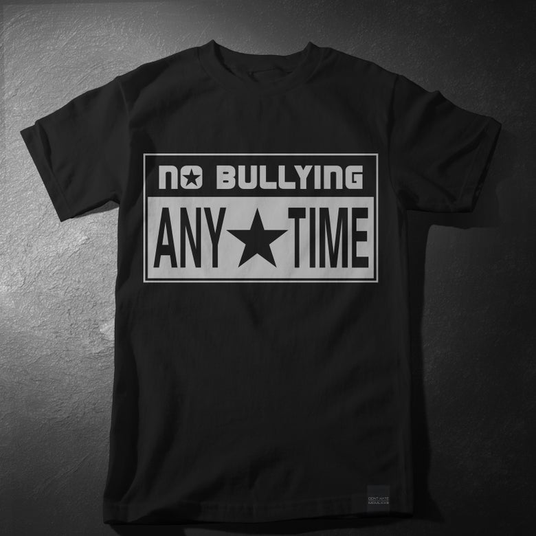 Image of No Bullying Any Time