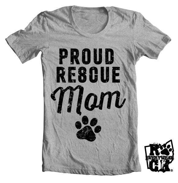 Image of Proud Rescue Mom - Unisex Crew