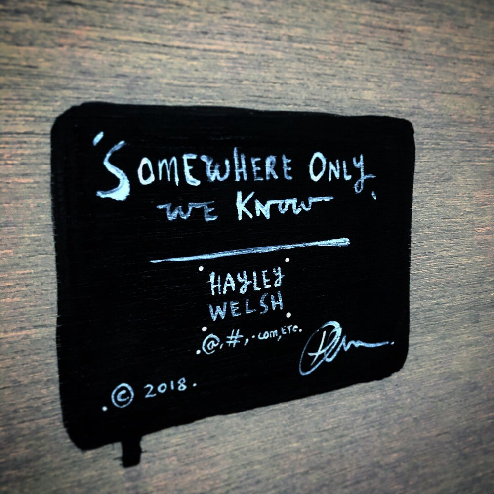 Image of 'Somewhere only we know'