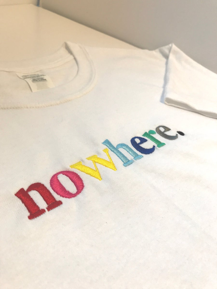 "Image of ""NOWHERE"" // T SHIRT (WHITE)"