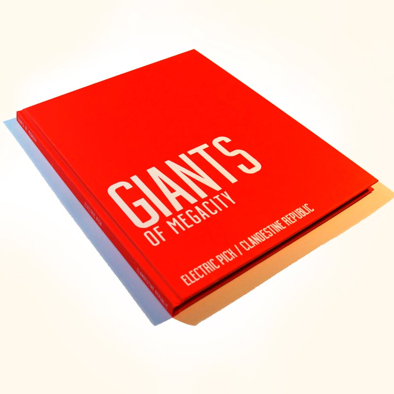 Image of GIANTS OF MEGACITY Hardcover by Electric Pick