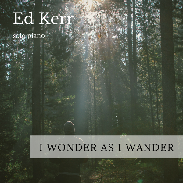 "Image of download ""I Wonder As I Wander"""