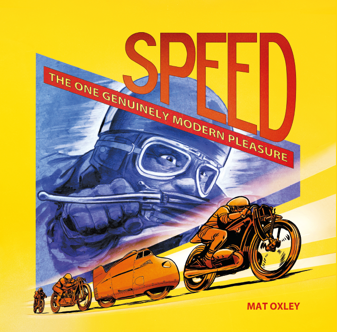 Image of SPEED: THE ONE GENUINELY MODERN PLEASURE (including UK post)