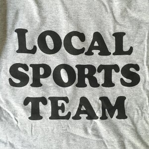 Image of Local Sports Team - gray tshirt