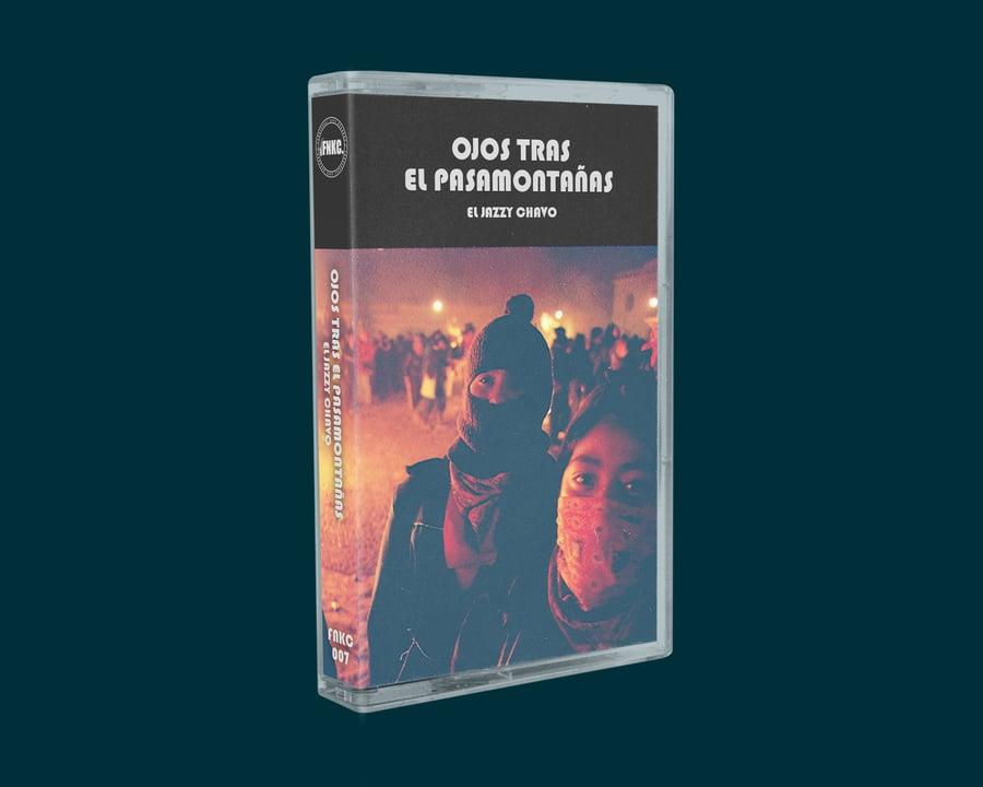 Image of El Jazzy Chavo - Ojos Tras El Pasamontañas (Cassette)