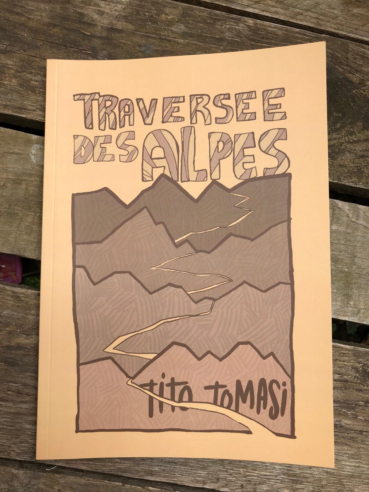 Image of La Traversée des Alpes - le carnet. Tito Tomasi