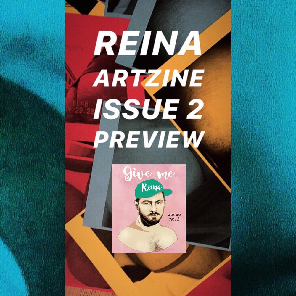 Image of REINA ARTZINE Issue No.2