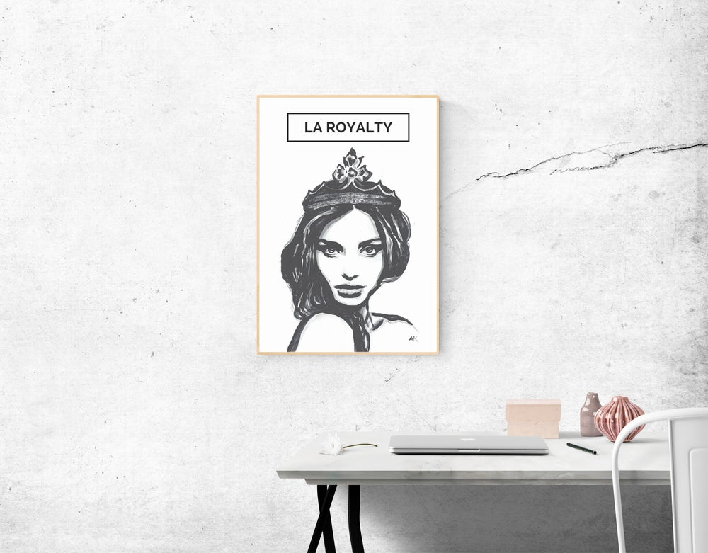 Image of LA ROYALTY (print)