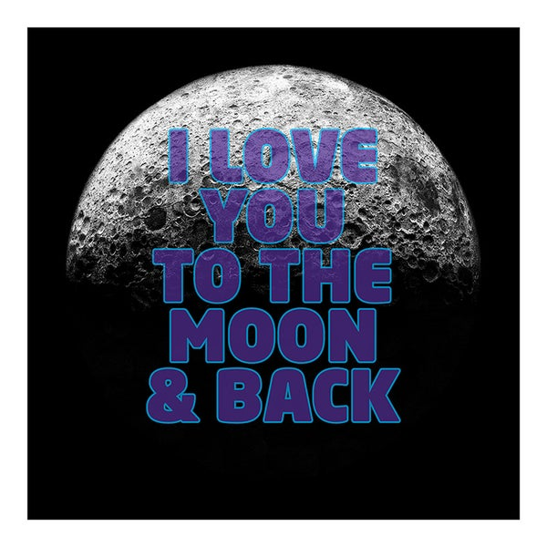 Image of I Love You To The Moon & Back - Purple