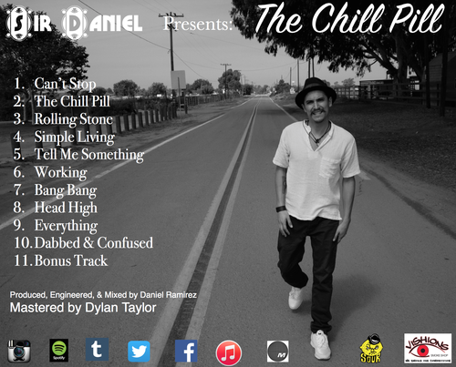 Image of Sir Daniel The Chill Pill CD