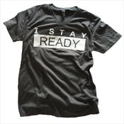 Image of The I Stay Ready Shirt