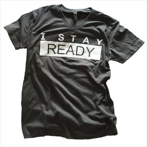 Image of The I Stay Ready Shirt (Men)