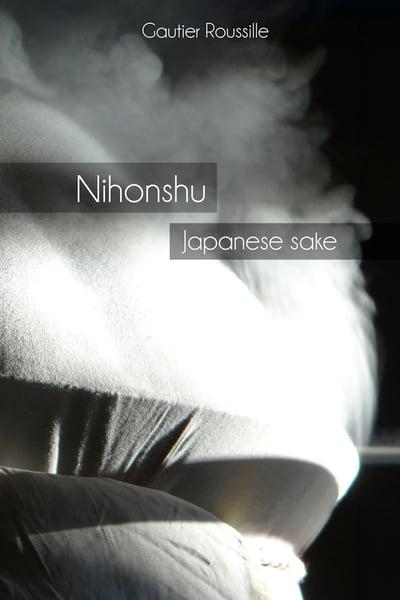 Image of Nihonshu: Japanese sake EBOOK