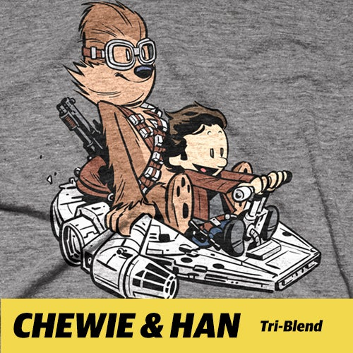 Image of CHEWIE & HAN Tri-Blend