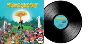 """Image of """"Whenever You're Around I Hate Everything Less"""" - 12' Vinyl LP"""