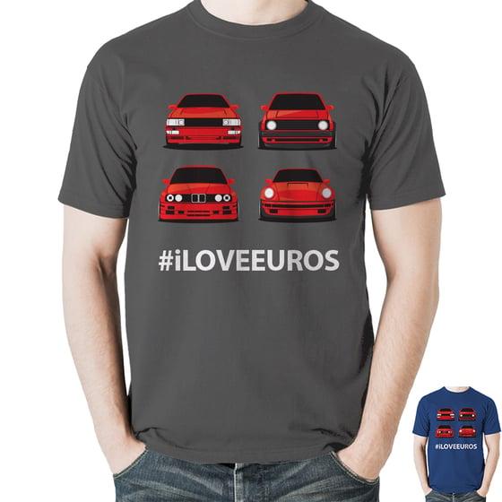 Image of Quattro/MK2/E30/911 - #iLOVEEUROS