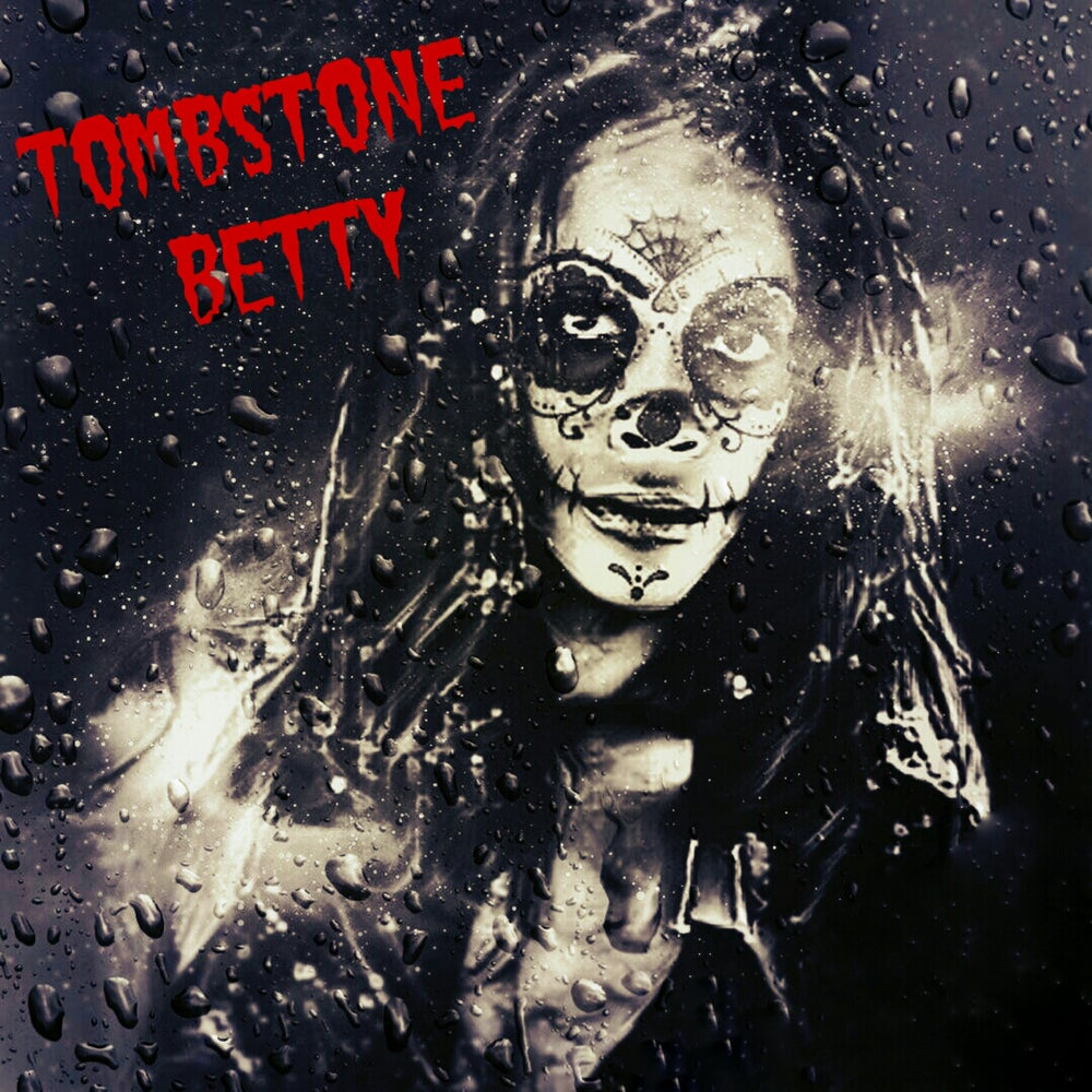 """Image of """"Tombstone Betty"""" EP"""