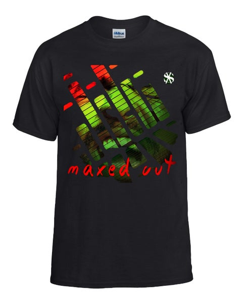 Image of Maxed Out T Shirt