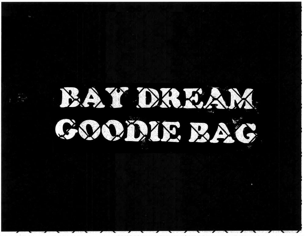 Image of BAY DREAM GOODIE BAG