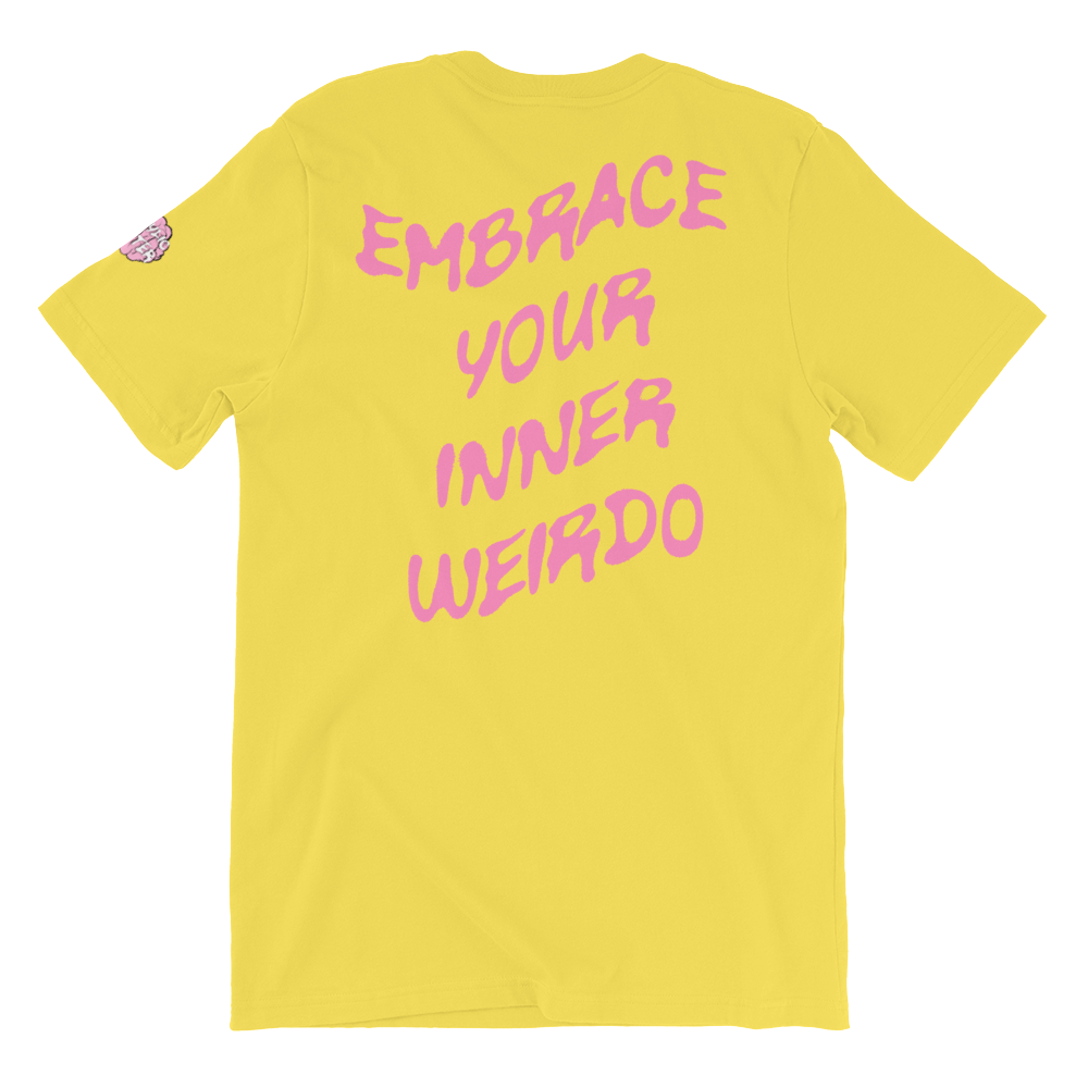 EMBRACE YOUR INNER WEIRDO T-SHIRT