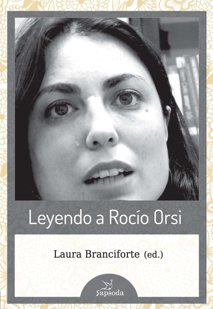 Image of Leyendo a Rocío Orsi