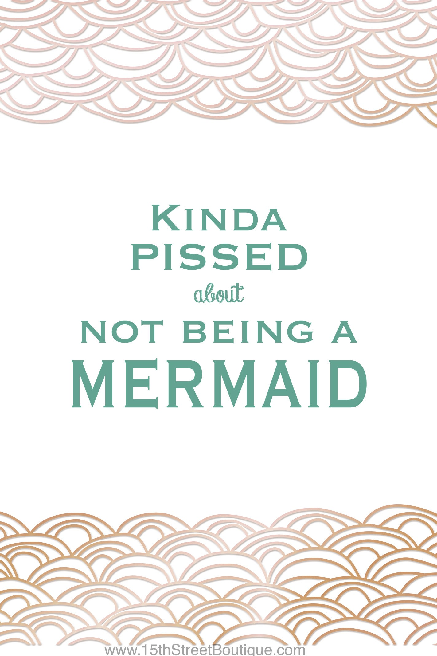 Image of Kinda Pissed About Not Being a Mermaid 5x7 Art Print Card