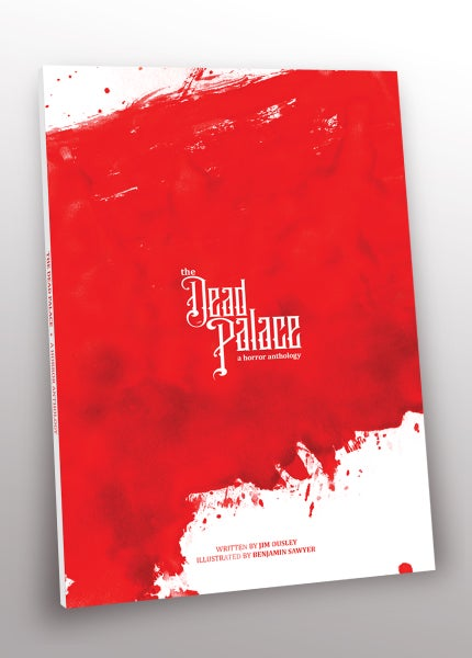 Image of The Dead Palace : Complete Collection - Trade Paperback